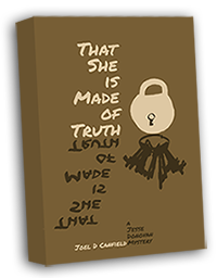 That She is Made of Truth